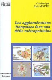 Les Agglomerations Francaises Face Aux Defis Metropolitains - Couverture - Format classique