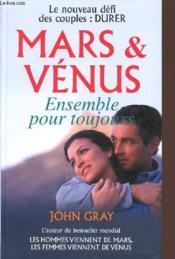 Mars Et Venus Ensemble Pour Toujours - Couverture - Format classique