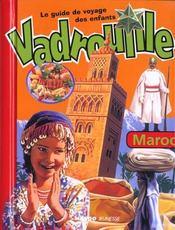 Maroc ; Le Guide De Voyage Des Enfants - Intérieur - Format classique
