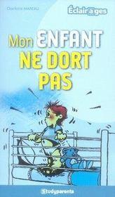 Mon Enfant Ne Dort Pas - Intérieur - Format classique