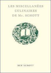 Les miscellanées culinaires de Mr. Schott - Intérieur - Format classique