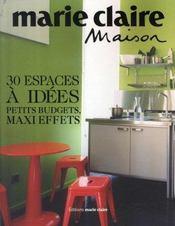 30 espaces à idées; petits budgets, maxi effets - Intérieur - Format classique