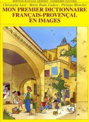 Mon premier dictionnaire français-provencal en images - Couverture - Format classique