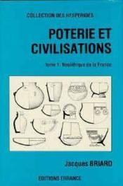 Foterie Et Civilisations Tome 1 - Le Neolithique En France - Couverture - Format classique