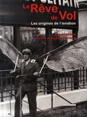 Rêve De Vol - Les origines de l'aviation - Intérieur - Format classique