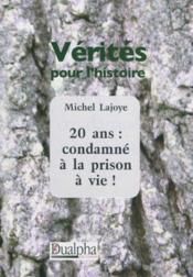 20 ans : condamne a la prison a vie ! - Couverture - Format classique