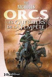 Orcs T.3 ; les guerriers de la tempête - Couverture - Format classique