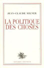 Politique Des Choses (La) - Couverture - Format classique