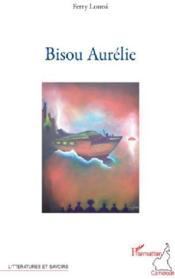 Bisou Aurélie - Couverture - Format classique