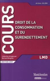 Droit de la consommation et du surendettement (édition 2009) - Couverture - Format classique