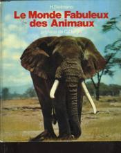 Le Monde Fabuleux Des Animaux - Couverture - Format classique