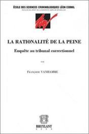 La rationalité de la peine ; enquête au tribunal correctionnel - Couverture - Format classique
