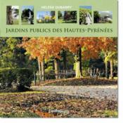 Jardins publics des Hautes-Pyrénées - Couverture - Format classique