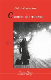 Chemins nocturnes - Couverture - Format classique