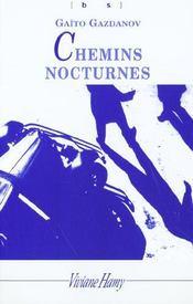 Chemins nocturnes - Intérieur - Format classique