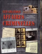 Les grandes affaires criminelles - Couverture - Format classique