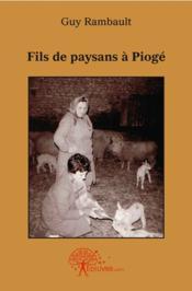 Fils De Paysans A Pioge - Couverture - Format classique