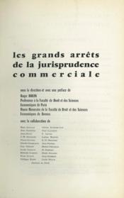 LES GRANDS ARRÊTS DE LA JURISPRUDENCE COMMERCIALE, sous la direction et avec une préface de Roger Houin, Bibl. de droit commercial, t.2 - Couverture - Format classique