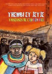 Thembi et Jetje ; tisseuse de l'arc en ciel - Couverture - Format classique
