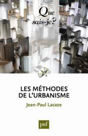 Les méthodes de l'urbanisme (6e édition) - Couverture - Format classique
