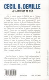 Cecil B. Demille ; le gladiateur de dieu - 4ème de couverture - Format classique