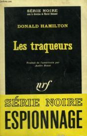 Les Traqueurs. Collection : Serie Noire N° 933 - Couverture - Format classique