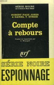Compte A Rebours. Collection : Serie Noire N° 1061 - Couverture - Format classique