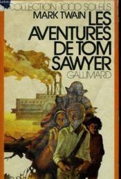 Les Aventures De Tom Sawyer. Collection : 1 000 Soleils. - Couverture - Format classique