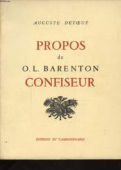Propos De O. L. Barenton Confiseur - Couverture - Format classique