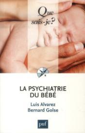 La psychiatrie du bébé (2e. édition) - Couverture - Format classique