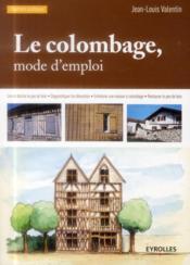 Le colombage ; mode d'emploi (3e édition) - Couverture - Format classique