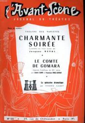 L'AVANT-SCENE JOURNAL DU THEATRE N° 125 - THEATRE DES VARIETES: CHARMANTE SOIREE, comédie en 3 actes de JACQUES DEVAL - Couverture - Format classique