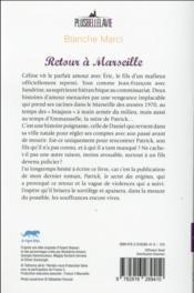 PLUS BELLE LA VIE ; retour à Marseille - 4ème de couverture - Format classique