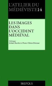 Les images dans l'Occident médiéval - Couverture - Format classique