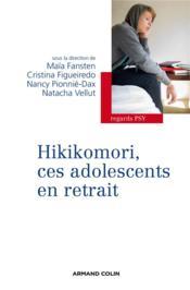 Hikikomori, ces adolescents en retrait - Couverture - Format classique
