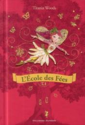 L'école des fées ; INTEGRALE VOL.1 ; T.1 ET T.2 - Couverture - Format classique