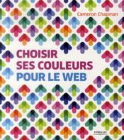 Choisir ses couleurs pour le web - Couverture - Format classique