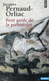 Petit guide de la préhistoire - Couverture - Format classique