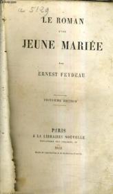 Le Roman D'Une Jeune Mariee / 3e Edition. - Couverture - Format classique