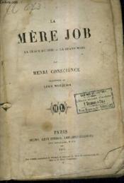 La Mere Jobe - La Grace De Dieu - La Grand'Mere. - Couverture - Format classique