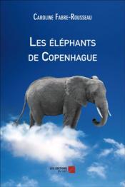 Les éléphants de Copenhague - Couverture - Format classique