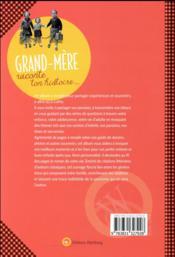 Grand-mère, raconte ton histoire - 4ème de couverture - Format classique