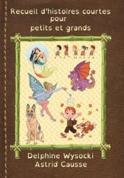 Recueil d'histoires courtes pour petits et grands - Couverture - Format classique