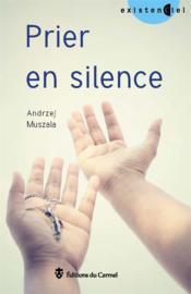 Prier en silence - Couverture - Format classique