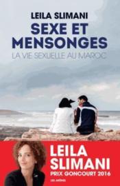Sexe et mensonges ; la vie sexuelle au Maroc - Couverture - Format classique