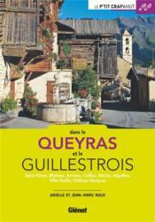 Dans le Queyras et le Guillestrois ; Saint-Véran, Molines, Arvieux, Ceillac, Abriès, Aiguilles, Ville-Vieille, Château-Queyras - Couverture - Format classique