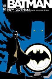Batman - New Gotham T.2 ; un homme à terre - Couverture - Format classique