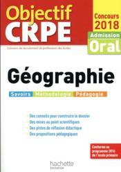 Objectif CRPE ; géographie (édition 2018) - Couverture - Format classique