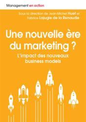 Une nouvelle ère du marketing ? l'impact des nouveaux business models - Couverture - Format classique