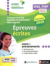 Concours d'entrée auxiliaire puériculture aide-soignant ; épreuves écrites (édition 2020) - Couverture - Format classique